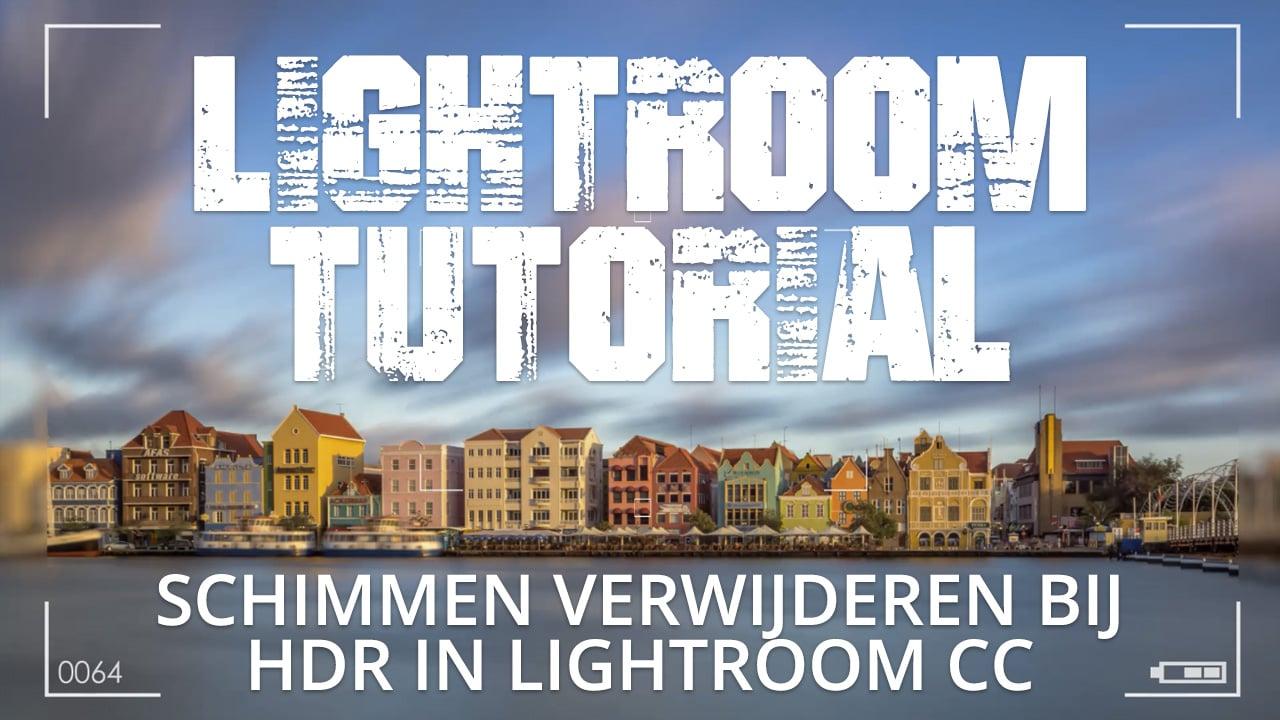 Verwijder schimmen bij HDR foto's in Lightroom Classic CC
