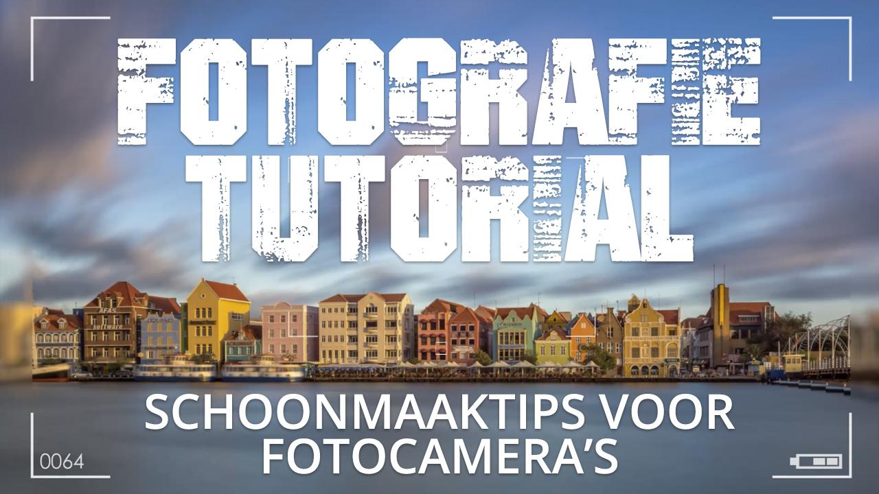 Schoonmaaktips voor fotocamera's, hoe maak je je camera schoon