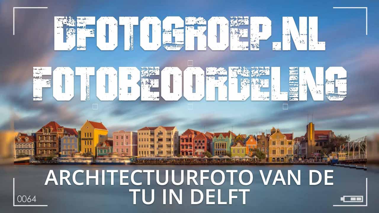 Architectuurfoto van de TU Delft-2