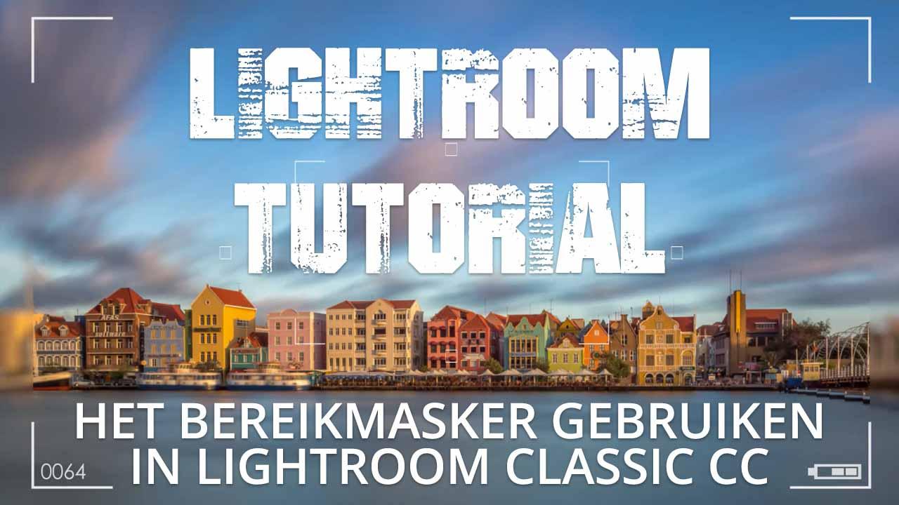 Bereikmasker gebruiken Lightroom Classic_