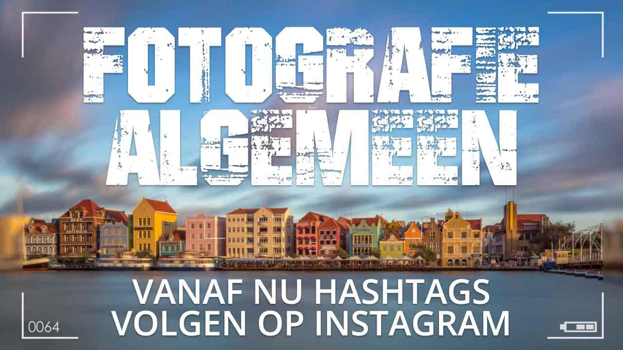 Hashtags volgen op Instagram