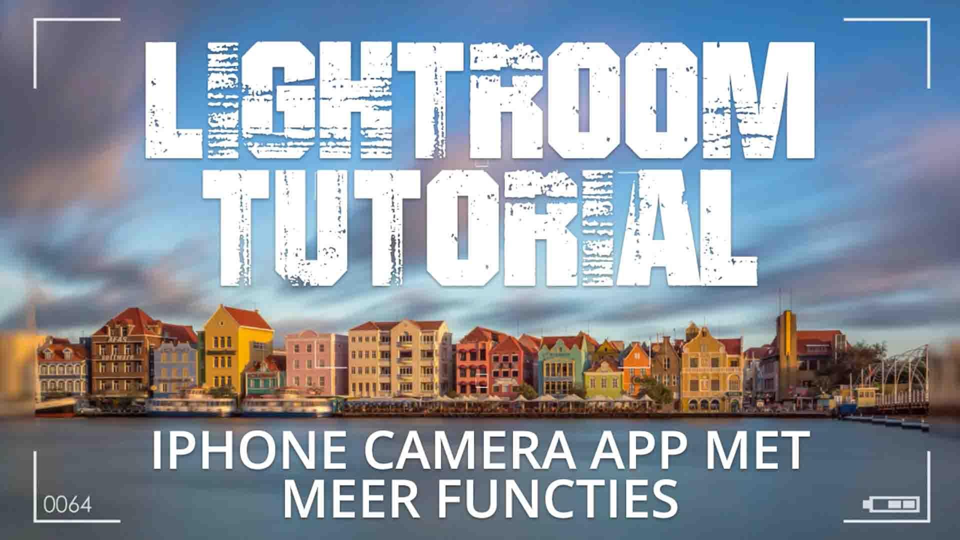 iPhone camera app met meer functies