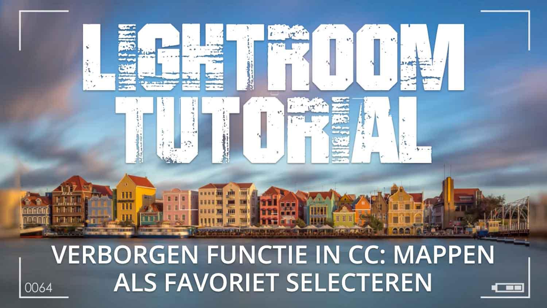 Verborgen functie in Lightroom - mappen als favoriet selecteren