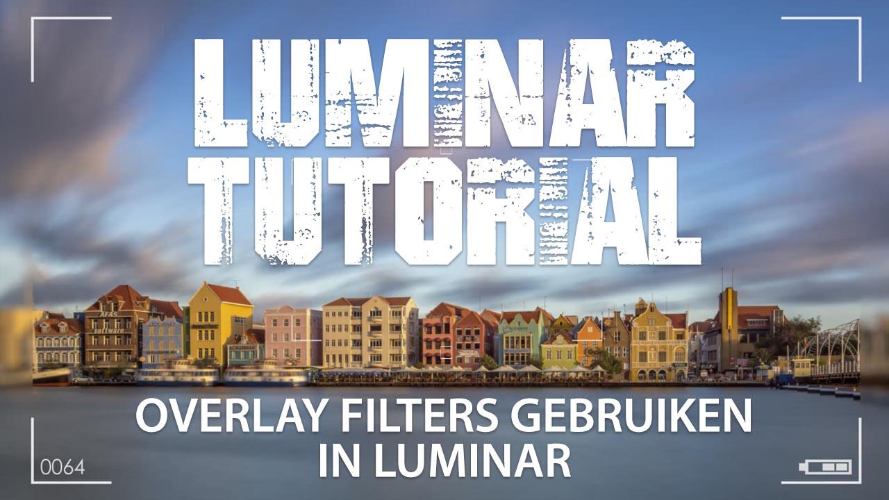 Luminar Tutorial - Overlay filters gebruiken