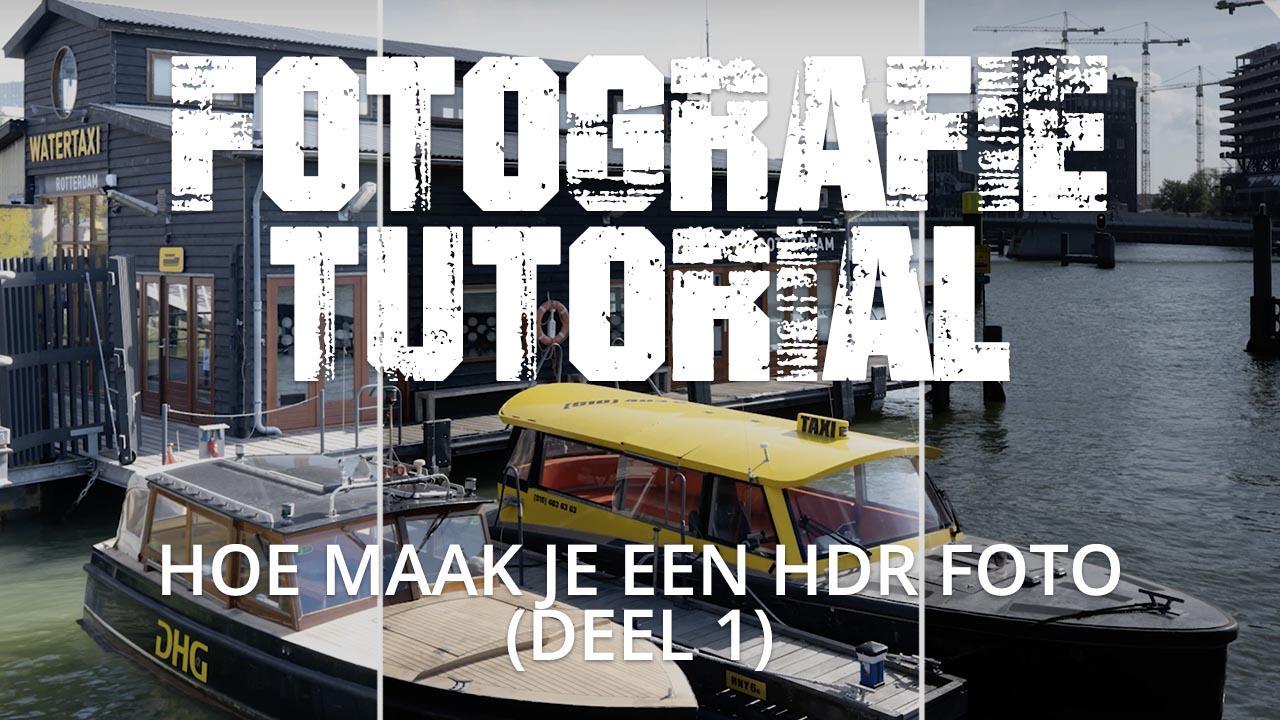 HOE MAAK JE EEN HDR FOTO (DEEL 1)