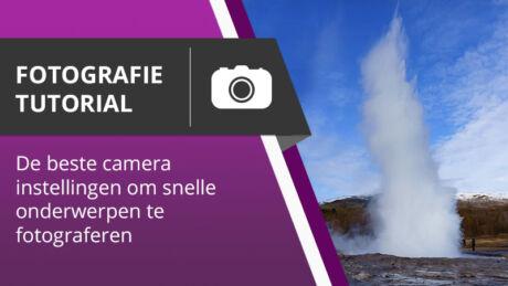 Fotografie Tutorial - De beste camera instellingen om snelle onderwerpen te fotograferen