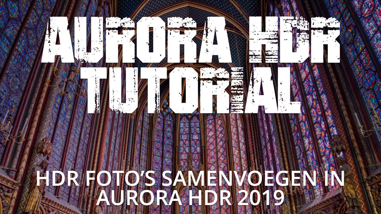 Wat is Aurora HDR 2019 en hoe werkt het?
