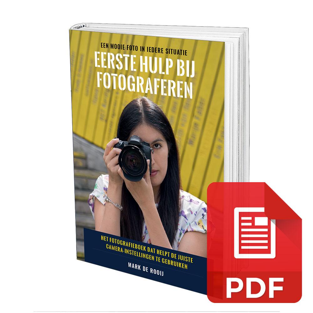 Eerste Hulp bij Fotograferen - Fotografie eBook