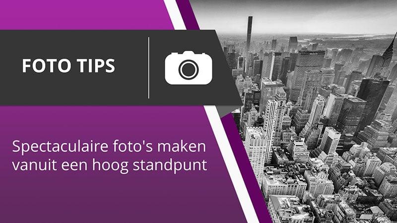 Fotografie Tips - Foto's maken vanaf wolkenkrabbers in New York