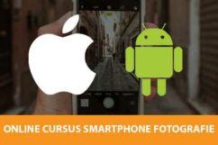 speciale android en iphone fotografie cursus