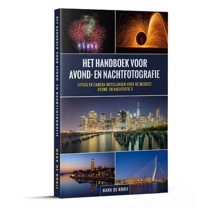 Het handboek voor Avond- en Nachtfotografie