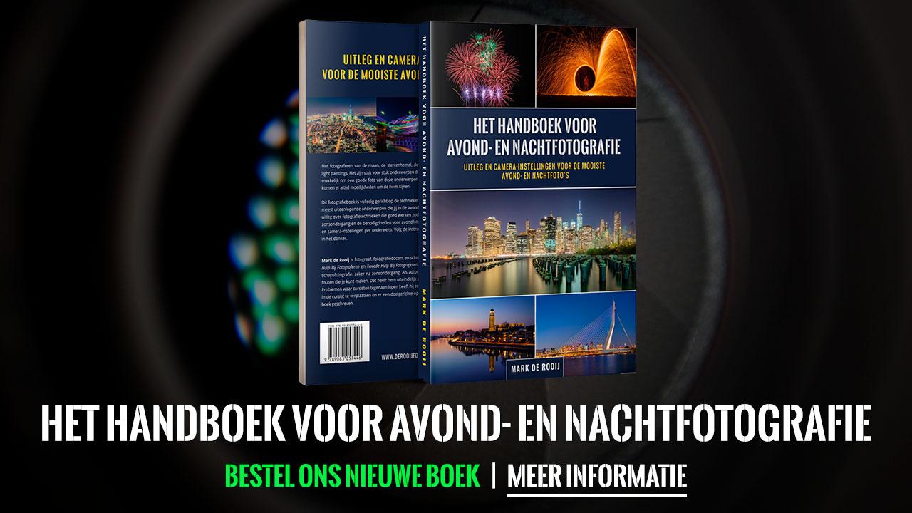 Het Handboek voor Avond- en Nachtfotografie - Mark de Rooij